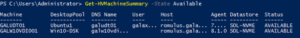PS C:\Users\Administrator>Get-HVMachineSummary-State Available