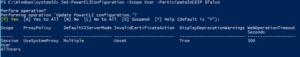 PS C:\Windows\system32>SetPowerCLIConfiguration -Scope User -ParticipateInCEIP $false