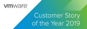 VMware Customer Story of the Year 2019