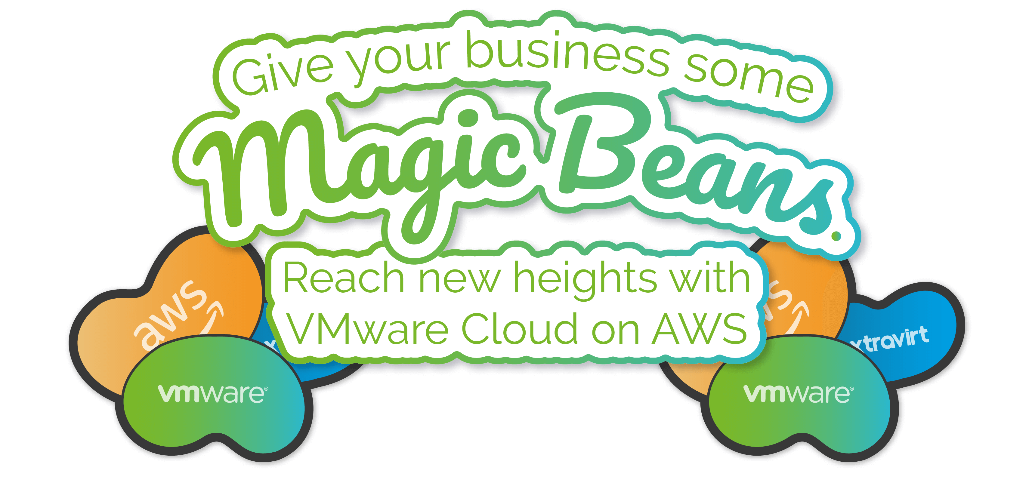 Give your business some magic beans. Reach new heights with VMware Cloud on AWS