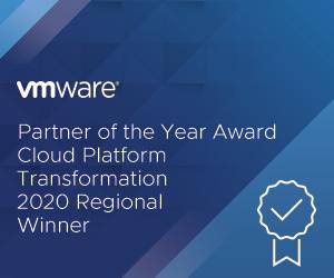 VMware Partner of the Year Award - Cloud Platform Transformation - 2020 Regional Winner