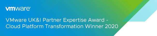 VMware UK&&I Partner Expertise Award - Cloud Platform Transformation Winner 2020