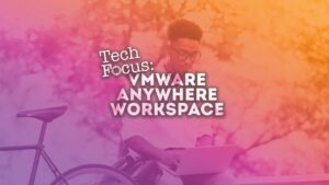 VMware Anywhere Workspace