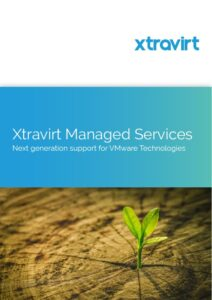 Xtravirt Managed Services Brochure - Next generation support for VMware Technologies