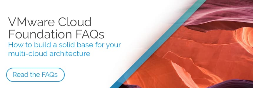VMware Cloud Foundation - Frequently Asked Questions Advert
